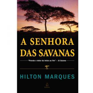 A Senhora das Savanas, Hilton Marques