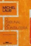 o_tribunal_da_quintafeira_1484013535621796sk1484013535b